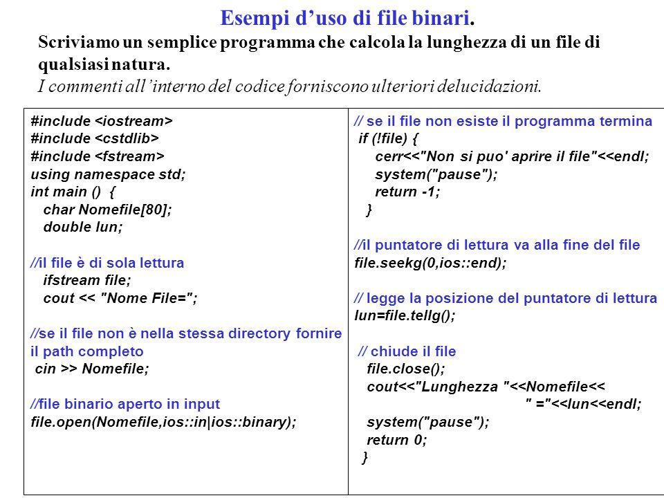 3 Ci sono ancora due metodi che ci consentono di scrivere e leggere sui file binari.