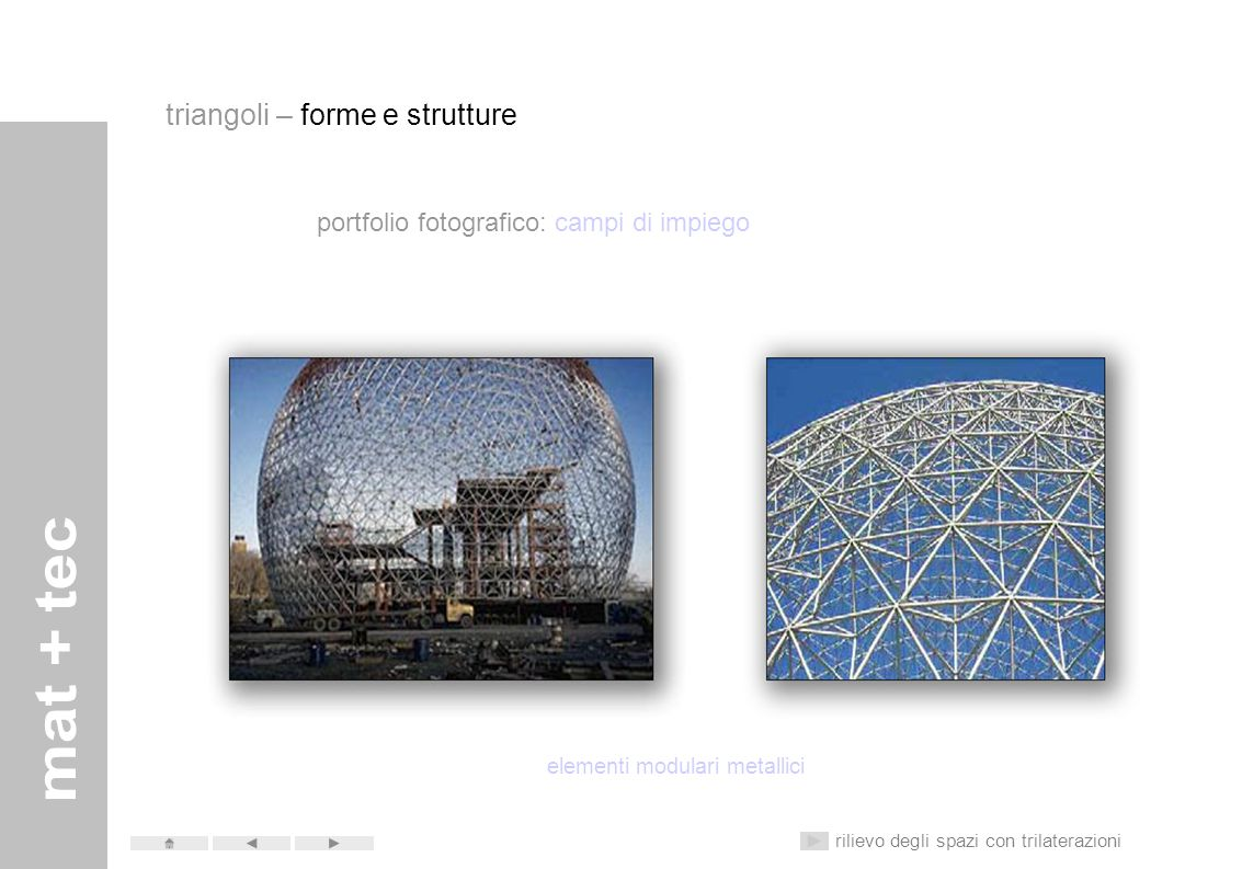 portfolio fotografico: campi di impiego struttura ponti ad arco rilievo degli spazi con trilaterazioni triangoli – forme e strutture