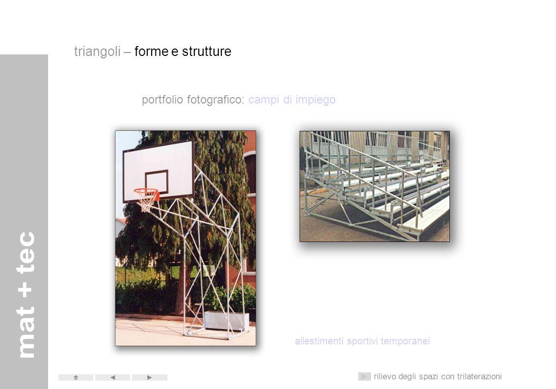 portfolio fotografico: campi di impiego sostegni per antenne e cavi elettrici rilievo degli spazi con trilaterazioni triangoli – forme e strutture