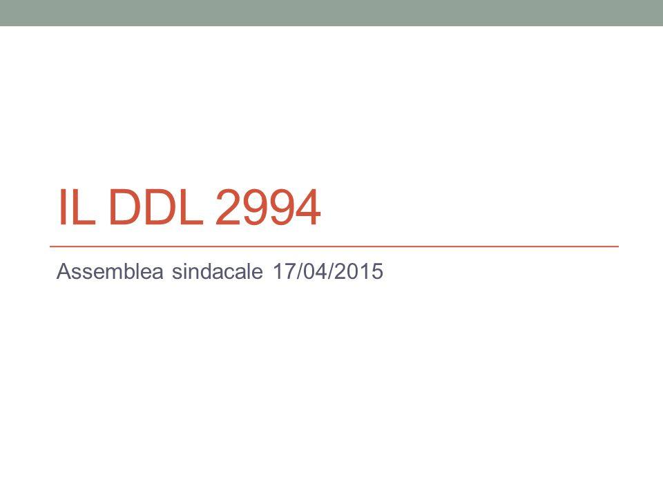 IL DDL 2994 Assemblea sindacale 17/04/2015