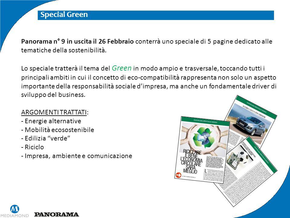 Special Green Panorama n° 9 in uscita il 26 Febbraio conterrà uno speciale di 5 pagine dedicato alle tematiche della sostenibilità. Lo speciale tratte
