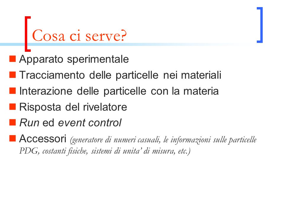 Cosa ci serve.