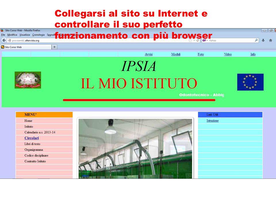 Collegarsi al sito su Internet e controllare il suo perfetto funzionamento con più browser