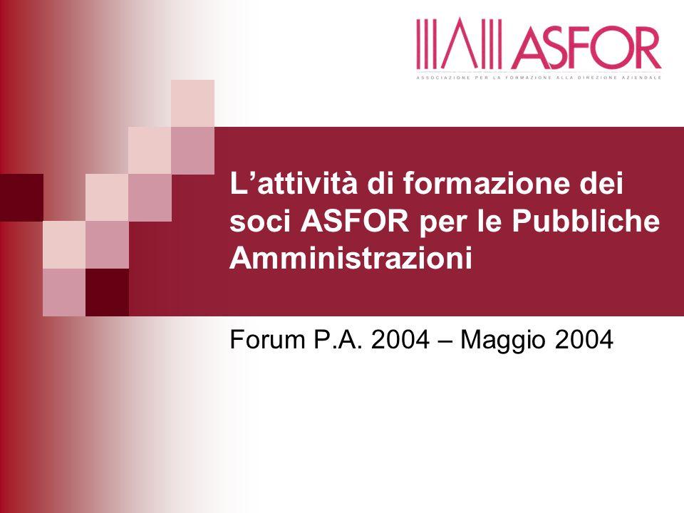 L'attività di formazione dei soci ASFOR per le Pubbliche Amministrazioni Forum P.A.