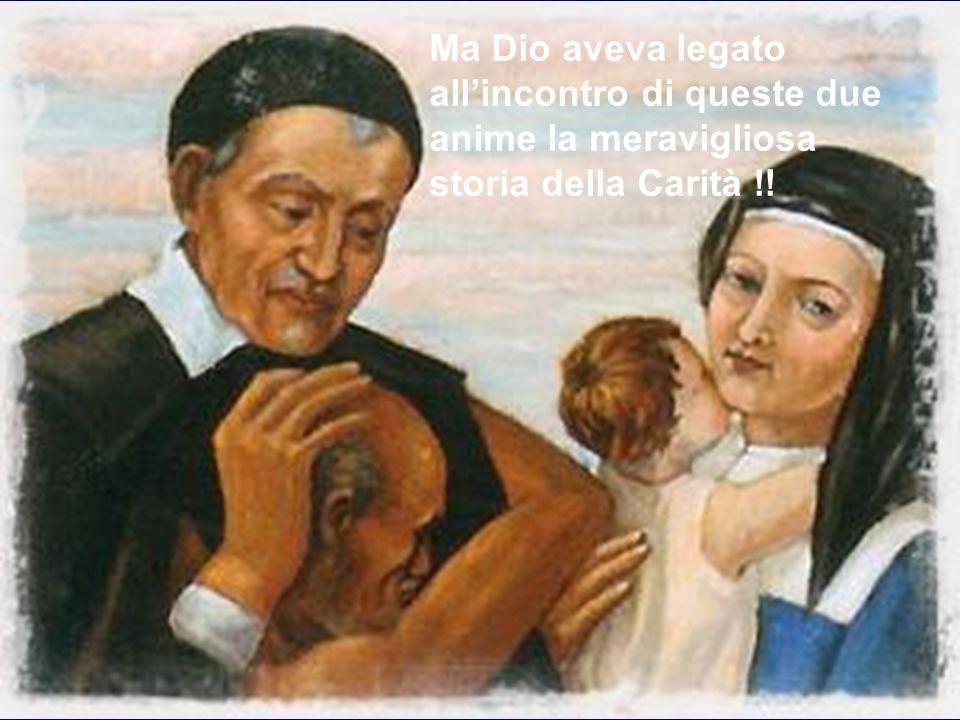 Nel frattempo Monsignor Camus, Direttore Spirituale di LUISA, la invita a rivolgersi, per la direzione spirituale, a VINCENZO DE PAOLI. a sua volta VI