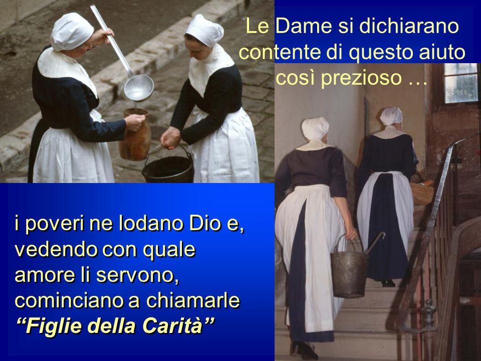 VINCENZO, evangelizzando i poveri della campagna, aveva spesso incontrato buone e pie contadinelle, che non si sentivano portate al matrimonio, ma vol