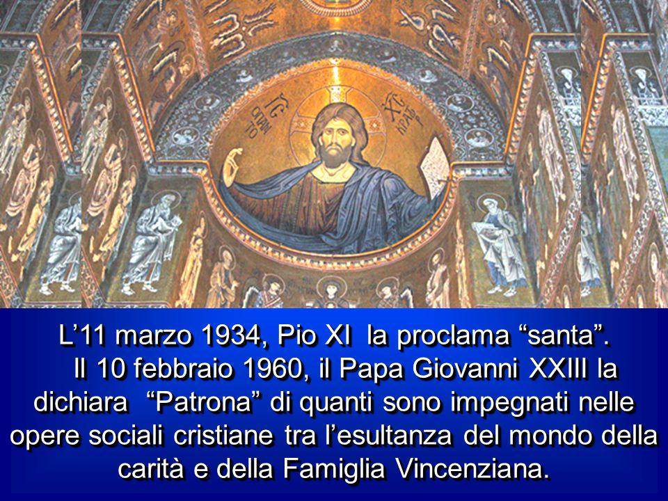 LUISA muore il 15 marzo1660. San Vincenzo, certo della sua santità per averla seguita spiritualmente per molti anni, l'addita alle Figlie della Carità