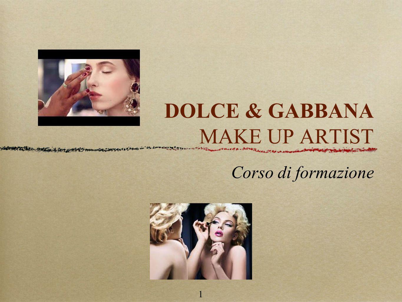1 DOLCE & GABBANA MAKE UP ARTIST Corso di formazione