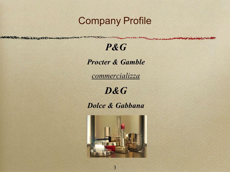 3 Company Profile P&G Procter & Gamble commercializza D&G Dolce & Gabbana