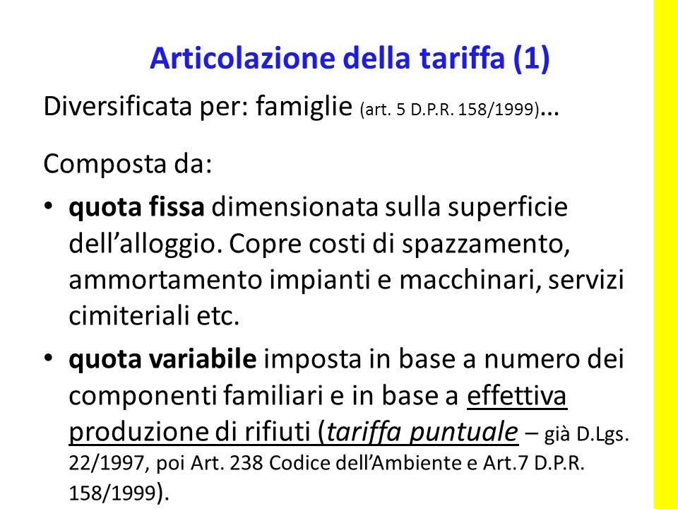 …e per commercianti (art.6 D. Lgs. 158/1999).