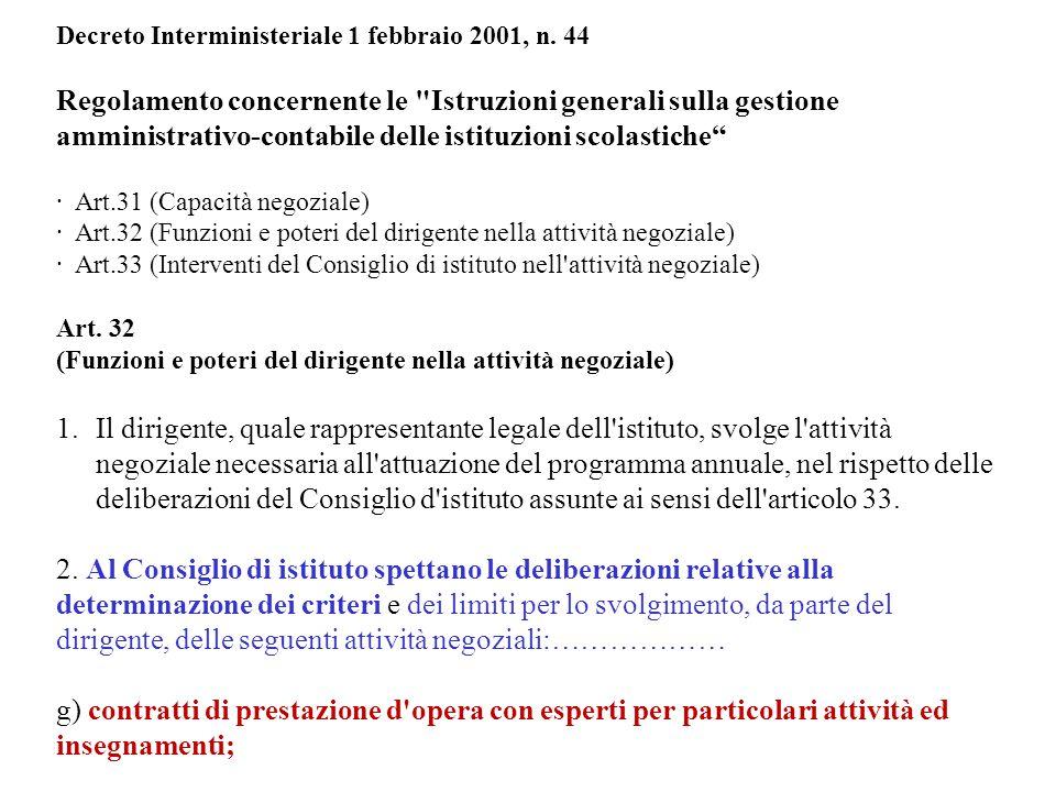 Decreto Interministeriale 1 febbraio 2001, n. 44 Regolamento concernente le