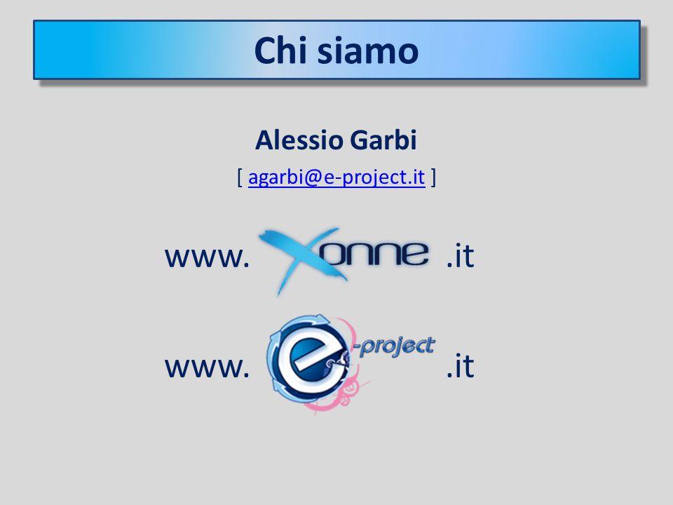 Presentazione Alessio Garbi [ agarbi@e-project.it ]agarbi@e-project.it Chi siamo www..it