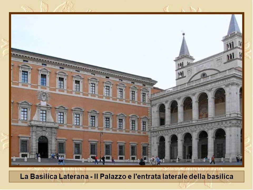La Basilica Laterana - Il Palazzo e l entrata laterale della basilica