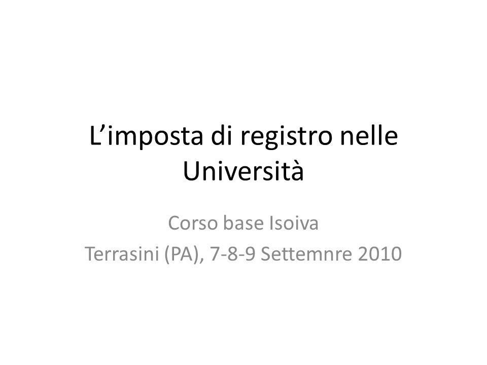 L'imposta di registro nelle Università Corso base Isoiva Terrasini (PA), 7-8-9 Settemnre 2010