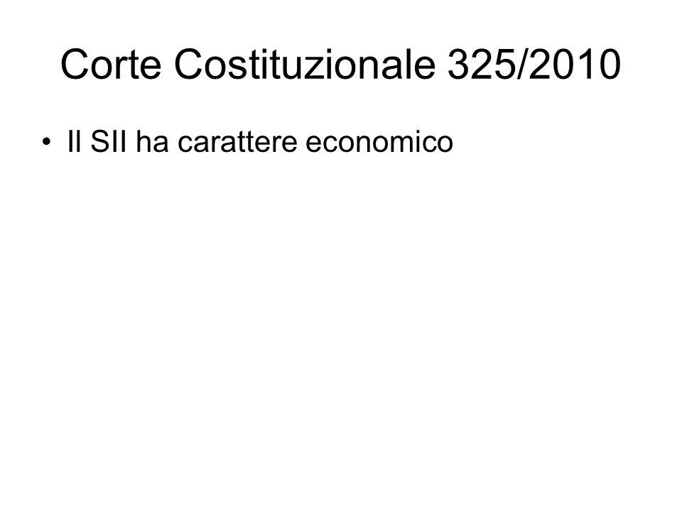 Corte Costituzionale 325/2010 Il SII ha carattere economico