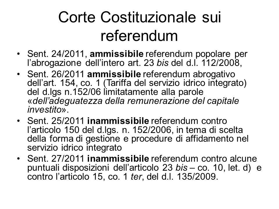 Corte Costituzionale sui referendum Sent. 24/2011, ammissibile referendum popolare per l'abrogazione dell'intero art. 23 bis del d.l. 112/2008, Sent.