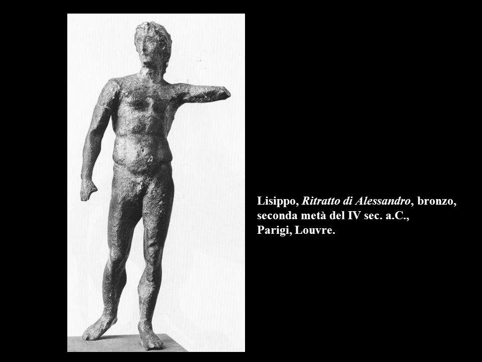 Lisippo, Ritratto di Alessandro, bronzo, seconda metà del IV sec. a.C., Parigi, Louvre.