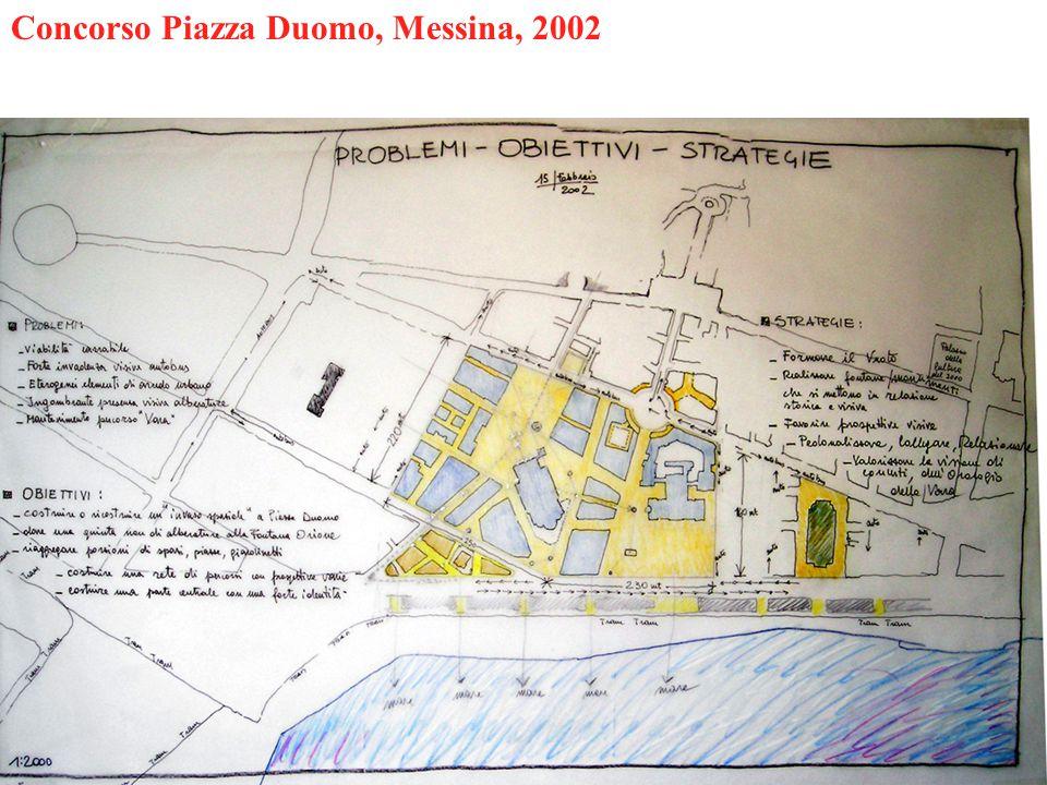 Concorso Piazza Duomo, Messina, 2002
