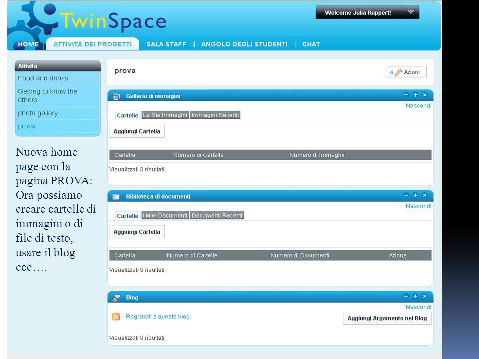 Nuova home page con la pagina PROVA: Ora possiamo creare cartelle di immagini o di file di testo, usare il blog ecc….