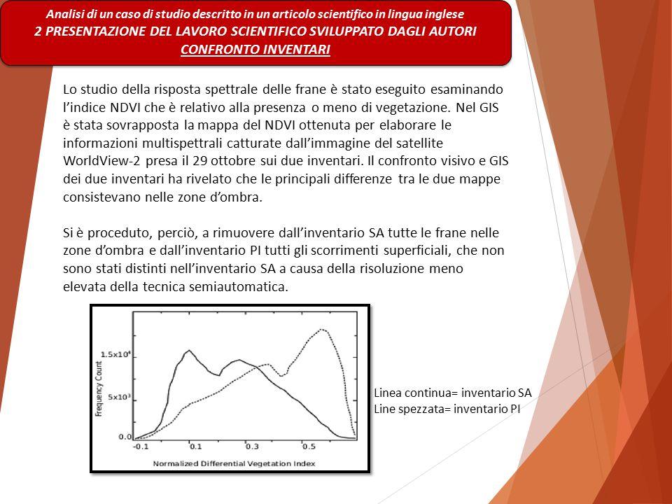 Analisi di un caso di studio descritto in un articolo scientifico in lingua inglese 2 PRESENTAZIONE DEL LAVORO SCIENTIFICO SVILUPPATO DAGLI AUTORI CON