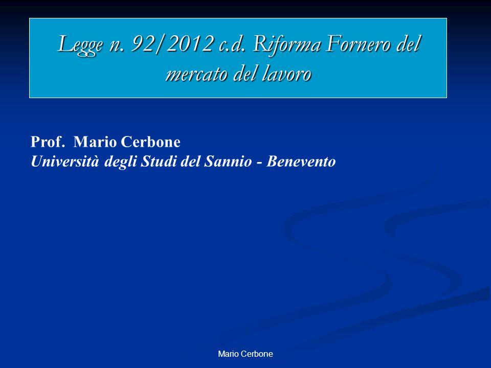 Legge n. 92/2012 c.d. Riforma Fornero del mercato del lavoro Prof.