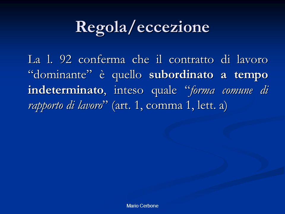 Regola/eccezione La l.