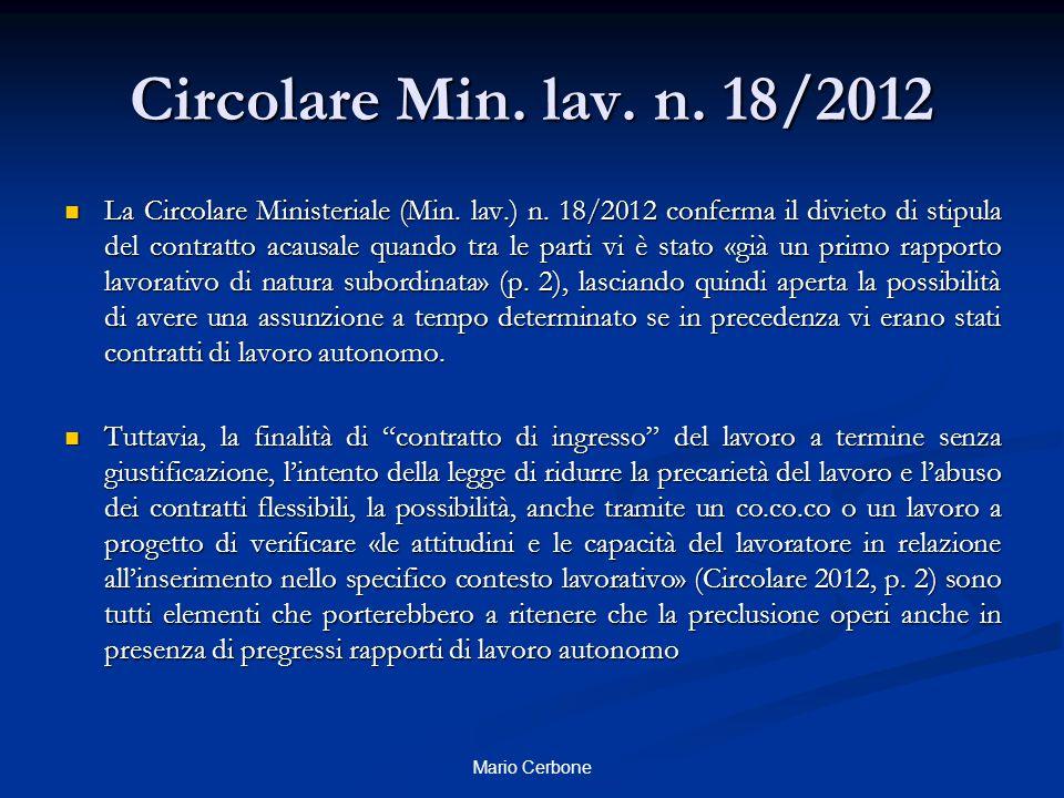 Circolare Min. lav. n. 18/2012 La Circolare Ministeriale (Min.