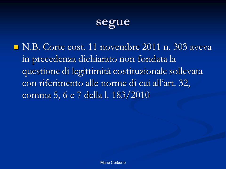 segue N.B. Corte cost. 11 novembre 2011 n.