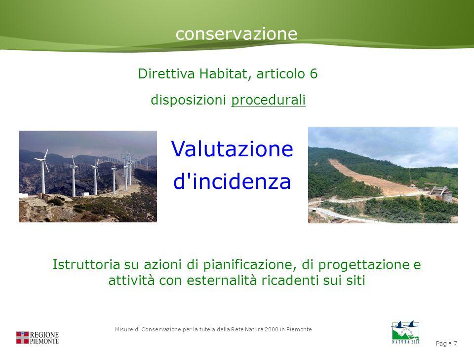 Pag  7 Misure di Conservazione per la tutela della Rete Natura 2000 in Piemonte conservazione Direttiva Habitat, articolo 6 disposizioni procedurali