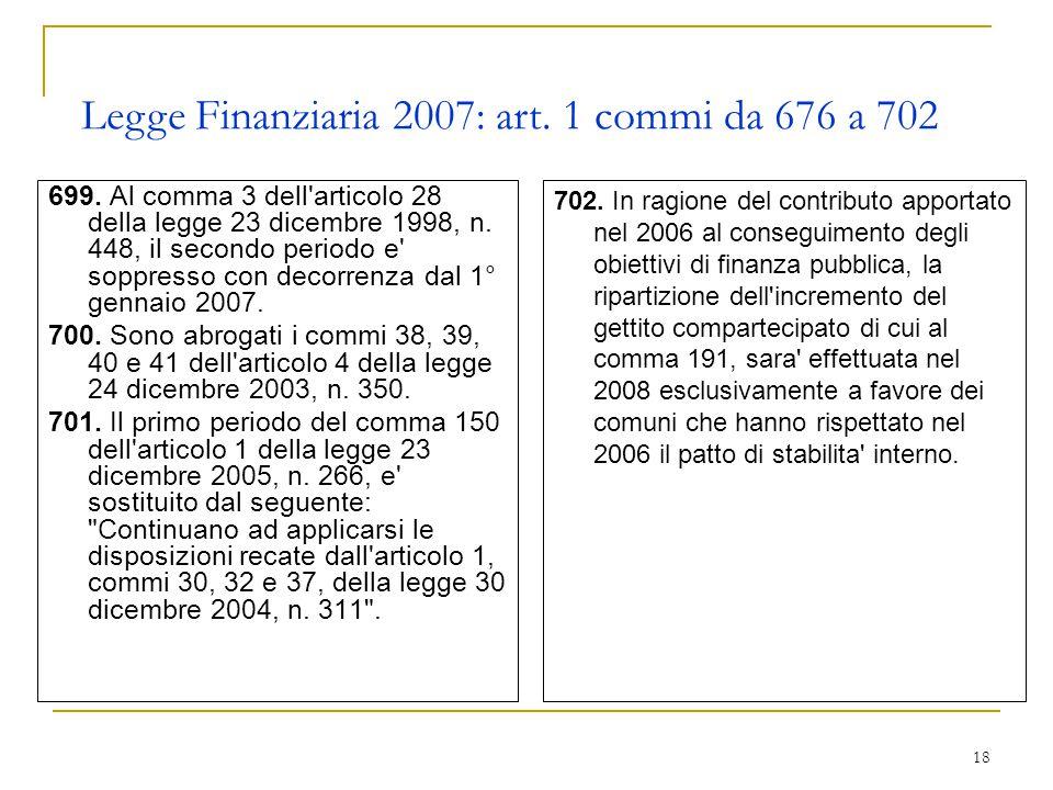 18 699. Al comma 3 dell articolo 28 della legge 23 dicembre 1998, n.