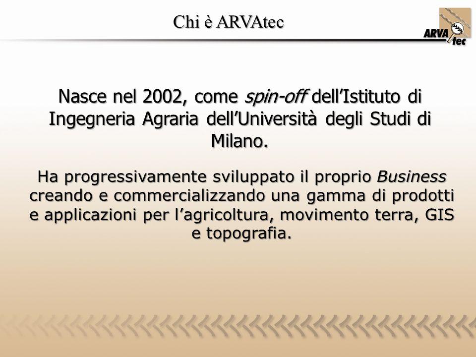 Chi è ARVAtec Chi è ARVAtec Nasce nel 2002, come spin-off dell'Istituto di Ingegneria Agraria dell'Università degli Studi di Milano. Ha progressivamen