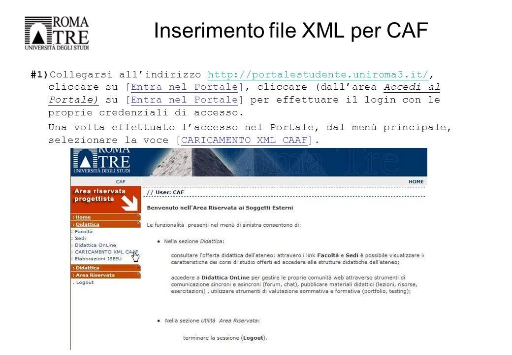 Inserimento file XML per CAF #2)Nella area Inserimento XML CAAF cliccare sul tasto [Sfoglia] per poter cercare, all'interno del proprio PC, il file XML da caricare ed inviare al sistema attraverso il tasto [Invia].