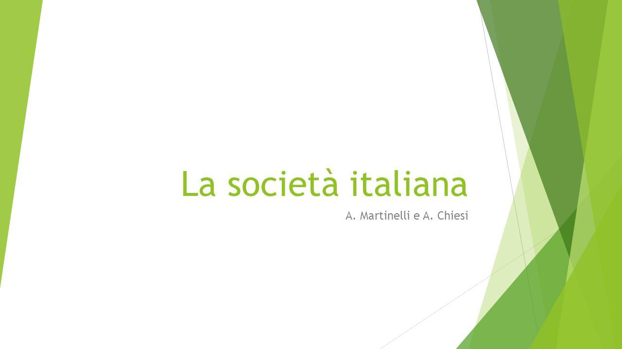 La società italiana A. Martinelli e A. Chiesi