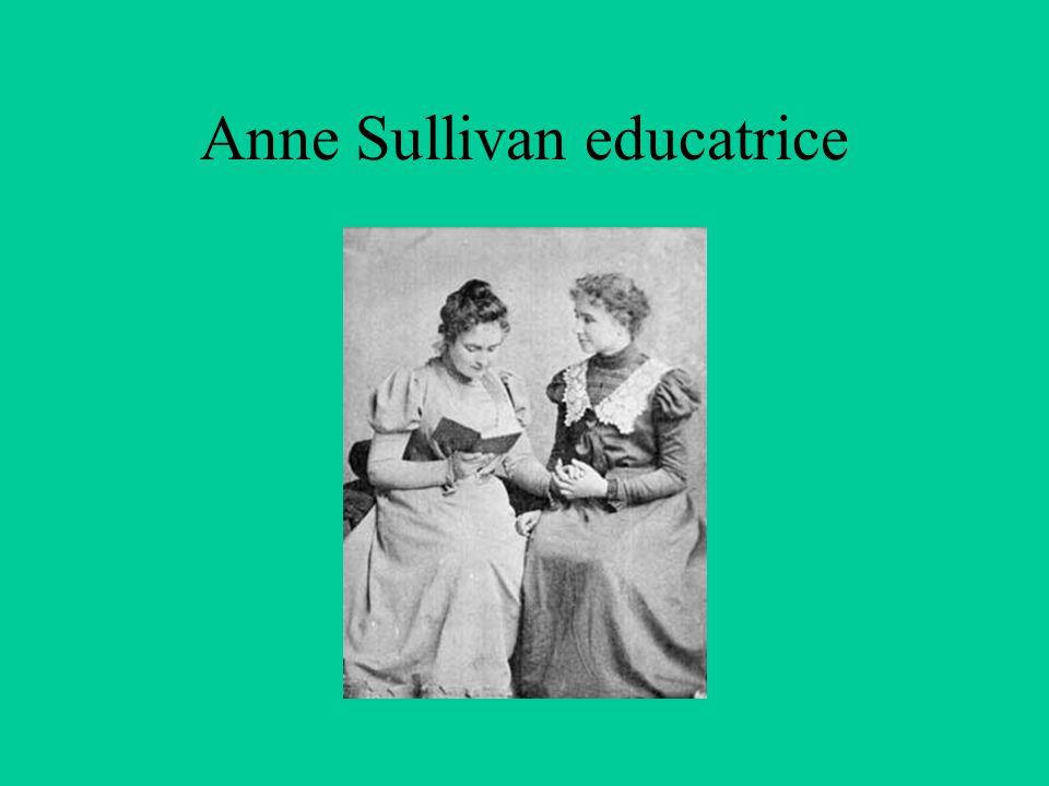 Il metodo educativo Questo invierà a Helen l'educatrice Anne Sullivan che diventerà la sua amica e compagna di una vita.