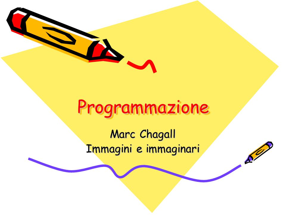 ProgrammazioneProgrammazione Marc Chagall Immagini e immaginari