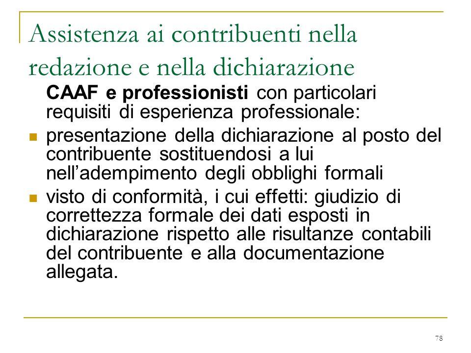 78 Assistenza ai contribuenti nella redazione e nella dichiarazione CAAF e professionisti con particolari requisiti di esperienza professionale: prese