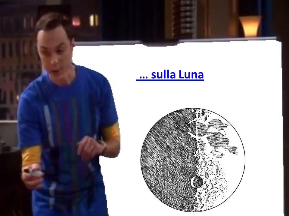 … sulla Luna