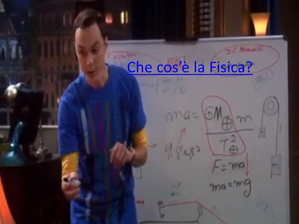 Che cos'è la Fisica?