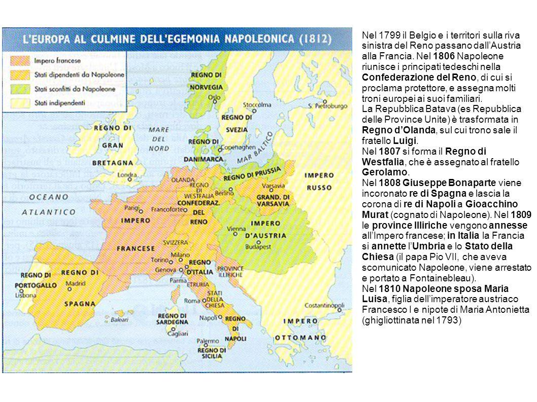 Nel 1799 il Belgio e i territori sulla riva sinistra del Reno passano dall'Austria alla Francia. Nel 1806 Napoleone riunisce i principati tedeschi nel