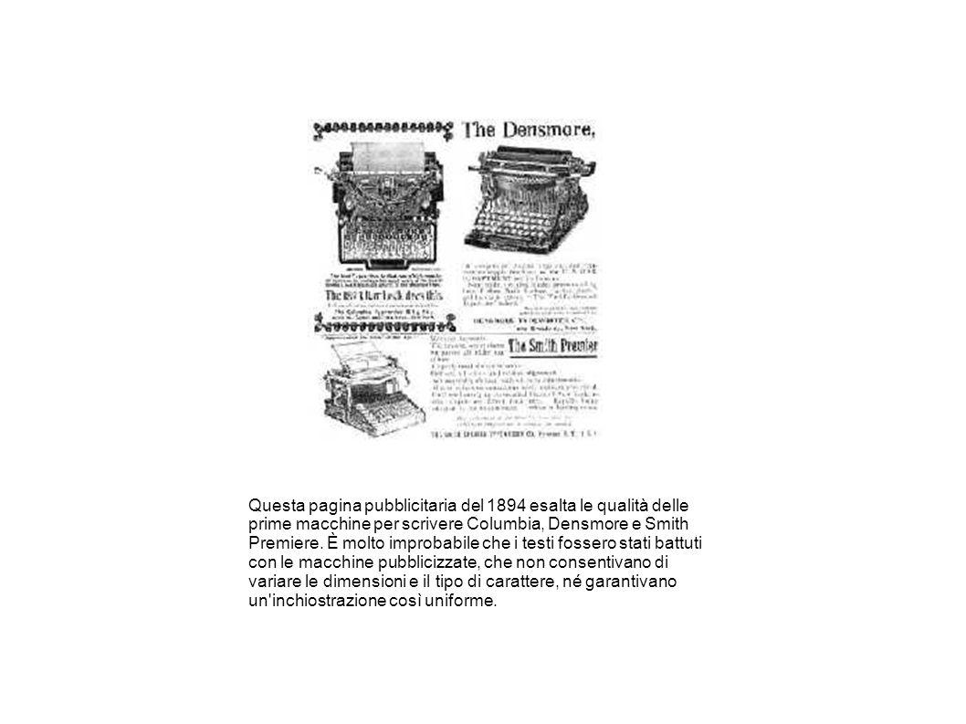 Questa pagina pubblicitaria del 1894 esalta le qualità delle prime macchine per scrivere Columbia, Densmore e Smith Premiere. È molto improbabile che