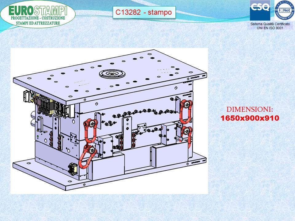 Sistema Qualità Certificato UNI EN ISO 9001 C13282 - stampo DIMENSIONI: 1650x900x910