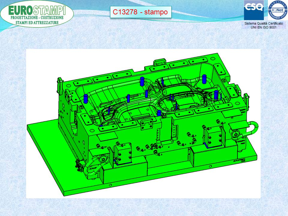 Sistema Qualità Certificato UNI EN ISO 9001 C13278 - stampo