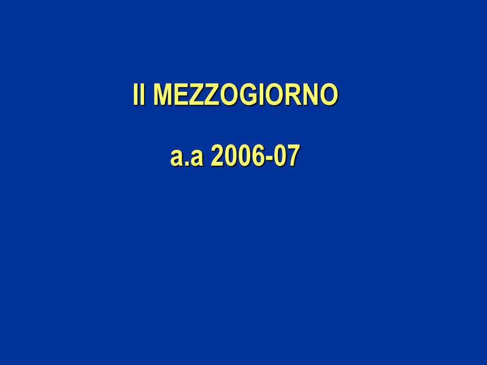 Il MEZZOGIORNO a.a 2006-07
