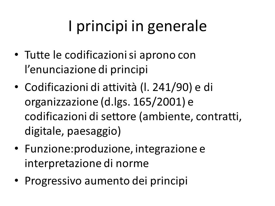 Classificazione 3 principi presupposti dall'art.1 l.