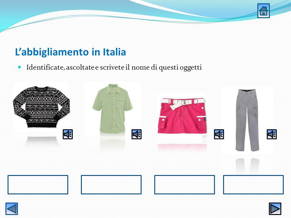 In un negozio di abbigliamento En esta unidad didáctica aprenderás el vocabulario de las diferentes prendas de vestir y sus complementos en el idioma
