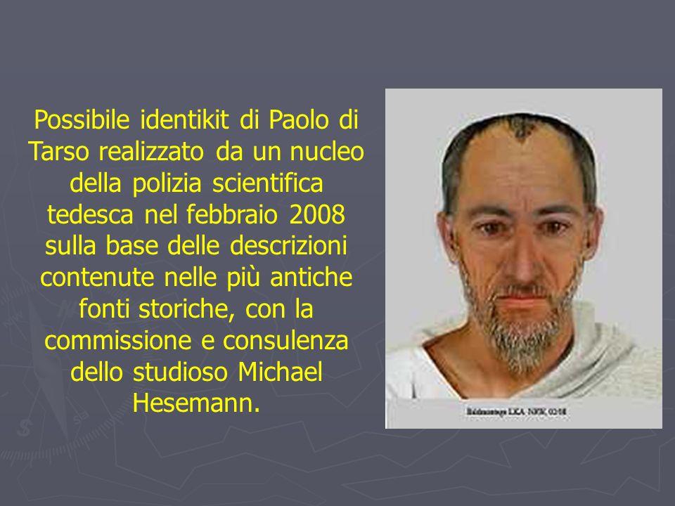 Possibile identikit di Paolo di Tarso realizzato da un nucleo della polizia scientifica tedesca nel febbraio 2008 sulla base delle descrizioni contenu