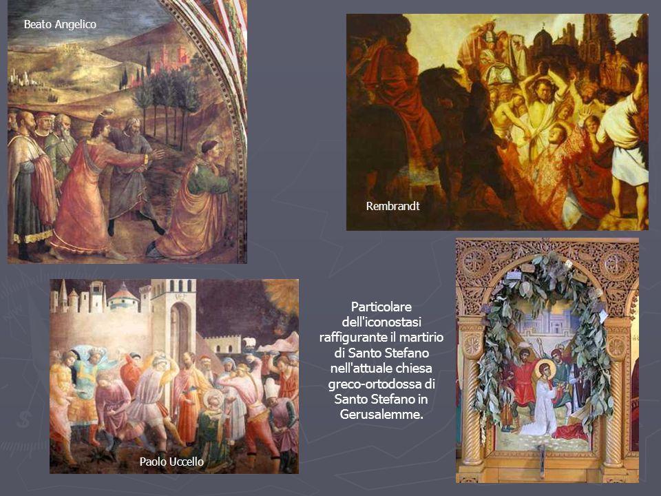 Paolo Uccello Rembrandt Beato Angelico Particolare dell iconostasi raffigurante il martirio di Santo Stefano nell attuale chiesa greco-ortodossa di Santo Stefano in Gerusalemme.