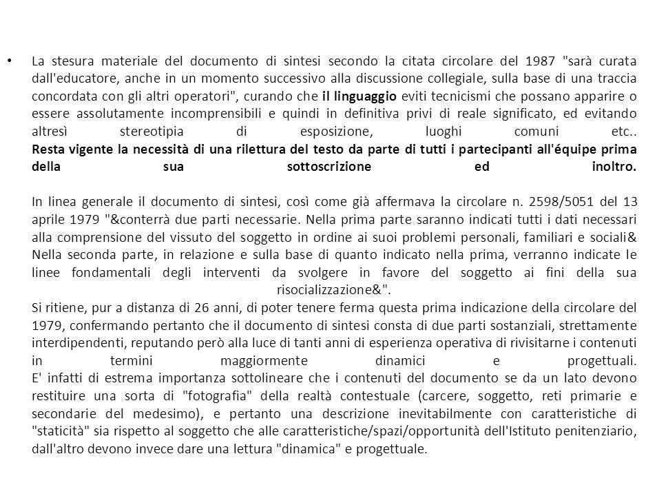 La stesura materiale del documento di sintesi secondo la citata circolare del 1987