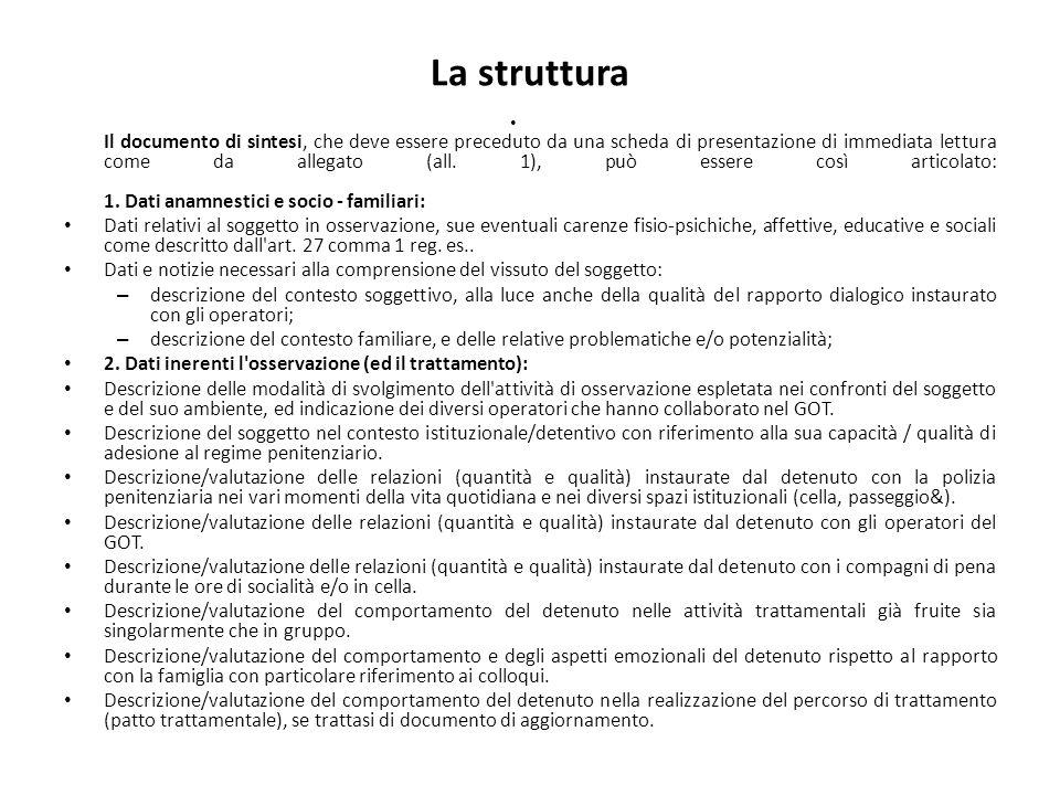 La struttura Il documento di sintesi, che deve essere preceduto da una scheda di presentazione di immediata lettura come da allegato (all.