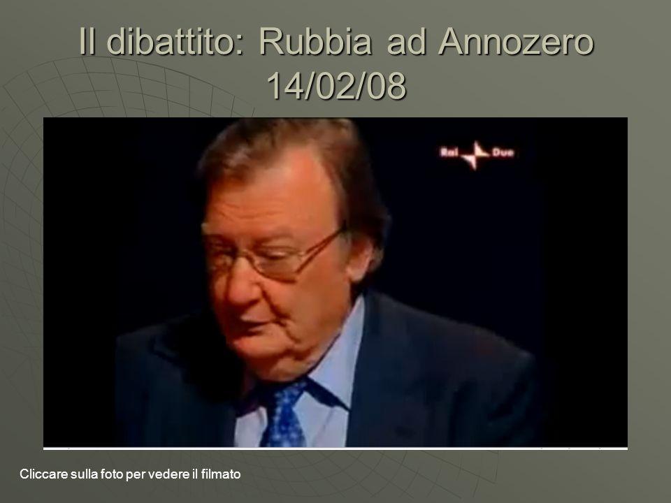 Il dibattito: Rubbia ad Annozero 14/02/08 Cliccare sulla foto per vedere il filmato